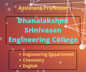 Faculty Requirement – Dhanalakshmi Srinivasan Engineering College